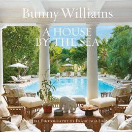 Book Review: A House By The Sea by Bunny Williams